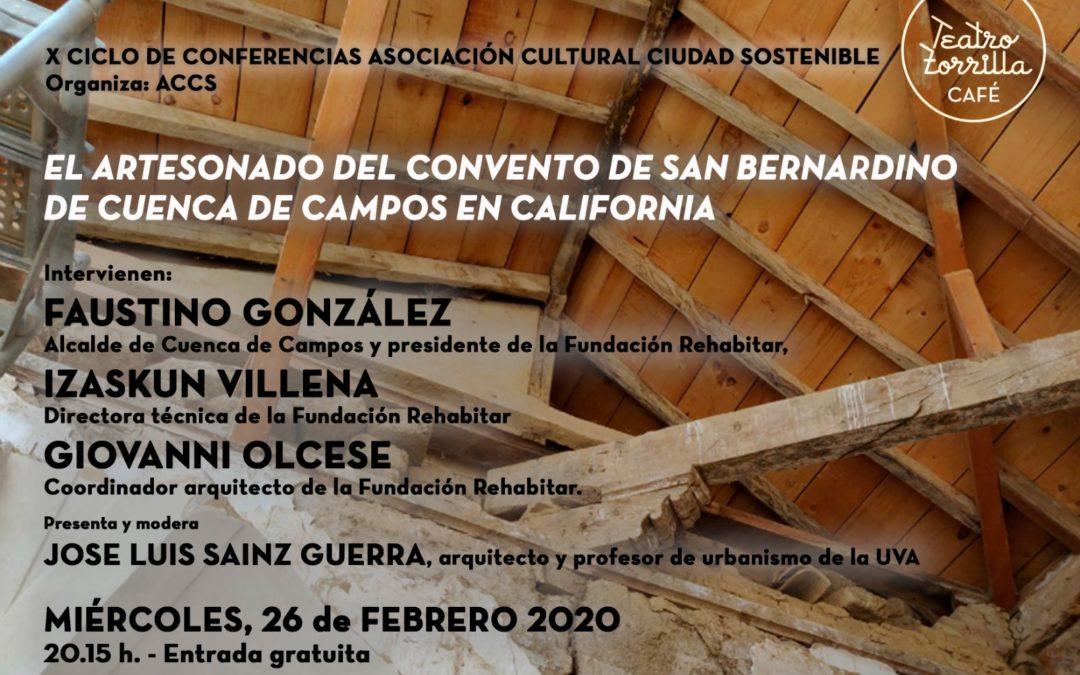 CONFERENCIA SOBRE EL ARTESONADO DEL CONVENTO DE SAN BERNARDINO EN CUENCA DE CAMPOS EN CALIFORNIA